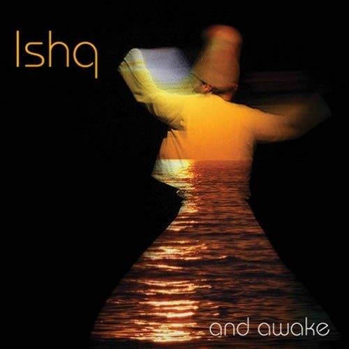 Ishq - And Awake