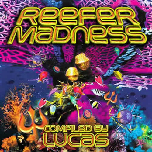 Compilation: Reefer Madness - Compiled by Lucas
