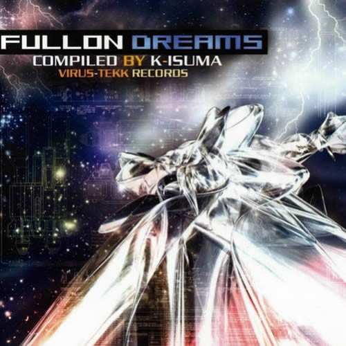 Compilation: Fullon Dreams - Compiled by K-Isuma