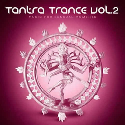 Compilation: Tantra Trance Volume 2 (2CD)