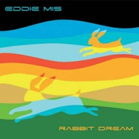 Eddie Mis - Rabbit Dream