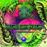 Compilation: Abstract Liquid Patterns - Compiled By Wicked Sound System