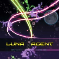 Compilation: Luna Agent - Compiled by Dj Shane Gobi