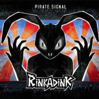 Rinkadink - Pirate Signal