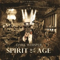  Dark Whisper - Spirit Of An Age 