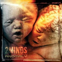 2Minds - Anomaly