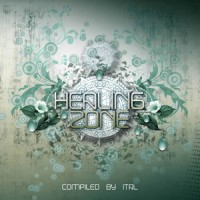 Compilation: Healing Zone - Compiled by Ital