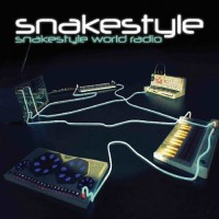 Snakestyle - World Radio