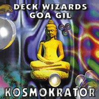 Compilation: Deck Wizards / Goa Gil - Kosmokrator