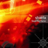 Compilation: Shakta - Feed The Flame (2CD)