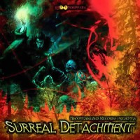 Compilation: Surreal Detachment - Compiled by Nihasa and Blisargon Demogorgon
