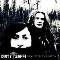 Dirty Saffi - Beauty and The Bitch