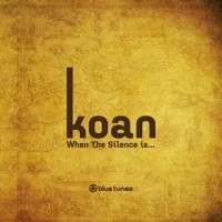 Koan - When The Silence Is ... (2CD)