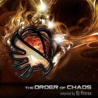 Compilation: The Order Of Chaos - Compiled by Dj Hisrav