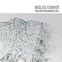 Misled Convoy - Tickling the Dragon's Tail