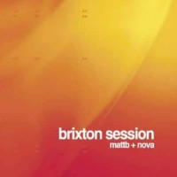 Compilation: Brixton Session - Matt B + Nova