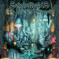 Schoiroideairis - The Soul Of Shroomadia