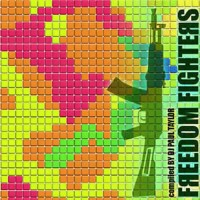 Compilation: Freedom Fighters - Compiled by Dj Paul Taylor