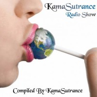 Compilation: KamaSutrance Radio Show