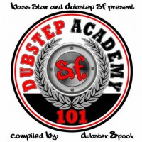 Compilation: Dubstep Academy 101 - San Francisco