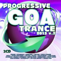 Compilation: Progressive Goa Trance 2013 Vol 2 (2CD)