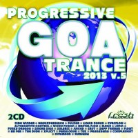 Compilation: Progressive Goa Trance 2013 Vol 5 (2CDs)