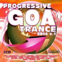 Compilation: Progressive Goa Trance 2014 Vol 1 (2CDs)