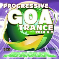 Compilation: Progressive Goa Trance 2014 Vol 2 (2CDs)