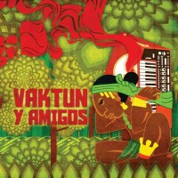 Vaktun - Vaktun Y Amigos