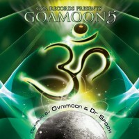 Compilation: Goa Moon Vol 5 - Compiled by Ovnimoon and Dr. Spook (2CDs)