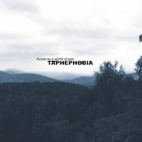 Taphephobia - Access To A World Of Pain