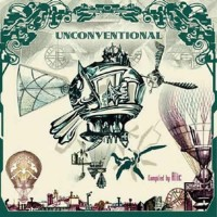 Compilation: Unconventional - Compiled by Alic