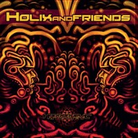 Compilation: Holix and Friends
