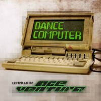 Compilation: Dance Computer - Compiled by Ace Ventura (2CD)