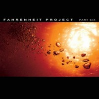 Compilation: Fahrenheit Project - Part Six