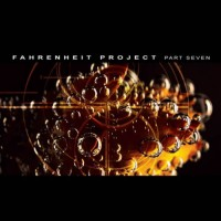 Compilation: Fahrenheit Project - Part Seven