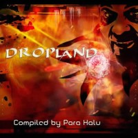 Compilation: Dropland - Compiled by Para Halu