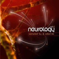 Compilation: Neurology Vol.2 - Compiled By DJ Edoardo