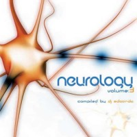 Compilation: Neurology Vol.3 – Compiled by DJ Edoardo
