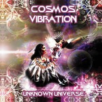 Cosmos Vibration - Unknown Universe