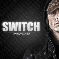 Switch - I Want More
