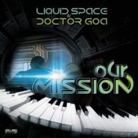 Liquid Space, Dr. Goa - Our Mission