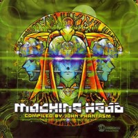 Compilation: Machine Head - Compiled by John Phantasm and Dj Junya (Eskimo)