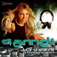 Compilation: DJ Anneli 10 Years of Communication