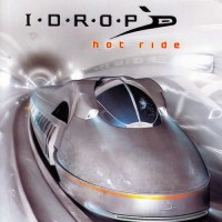 I-Drop - I.D.R.O.P - Hot Ride