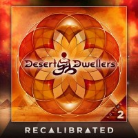 Desert Dwellers - Recalibrated Vol 2