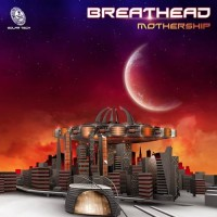 Breathead - Mothership