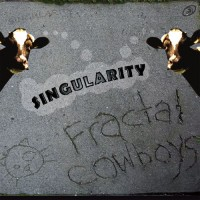 Fractal Cowboys - Post-Singularity