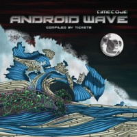 Compilation: Android Wave - Compiled By Tickets