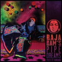 Compilation: Raja Ram's Pipedreams